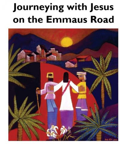 EASTER SUNDAY On the Emmaus Road